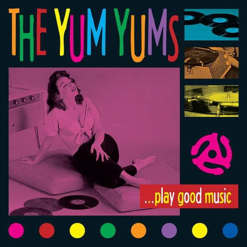 Yum Yums, The – ...Play Good Music Lp