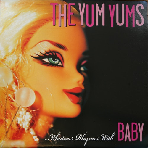 Yum Yums, The ‎–   ...Whatever Rhymes With Baby Cd