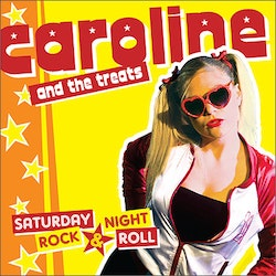 Caroline And The Treats ‎– Saturday Night, Rock & Roll Cd