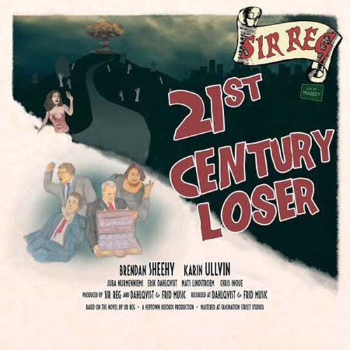 Sir Reg – 21st Century Loser Lp