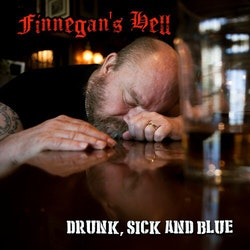 Finnegan's Hell – Drunk, Sick And Blue Cd