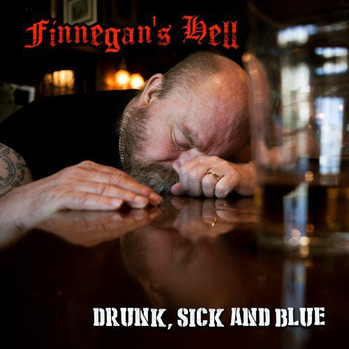 Finnegan's Hell ‎– Drunk, Sick And Blue Cd