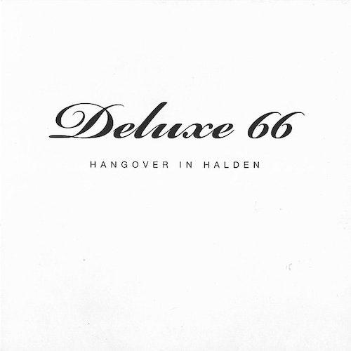 Deluxe 66 – Hangover In Halden 7''