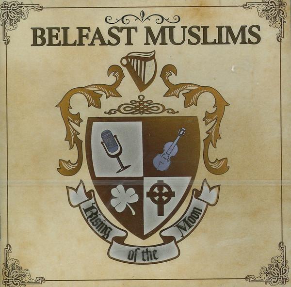 Belfast Muslims – Rising Of The Moon Cd