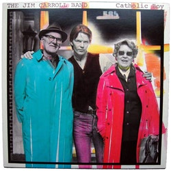 Jim Carroll Band ‎– Catholic Boy Lp