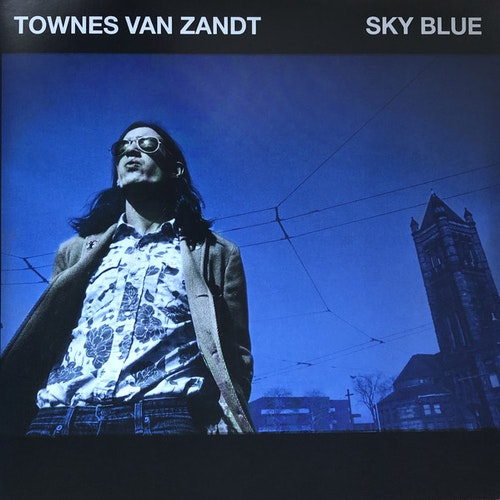 Townes Van Zandt – Sky Blue  Lp