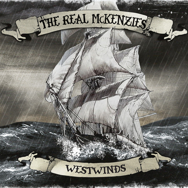 Real McKenzies, The ‎– Westwinds Lp