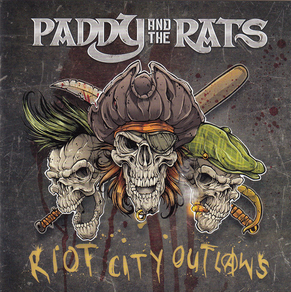Paddy and the Rats – Riot City Outlaws Lp