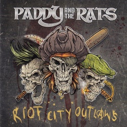 Paddy and the Rats ‎– Riot City Outlaws Lp