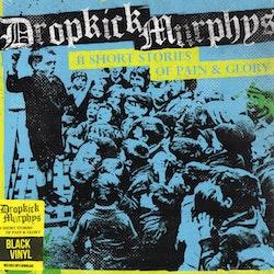 Dropkick Murphys – 11 Short Stories Of Pain & Glory Lp