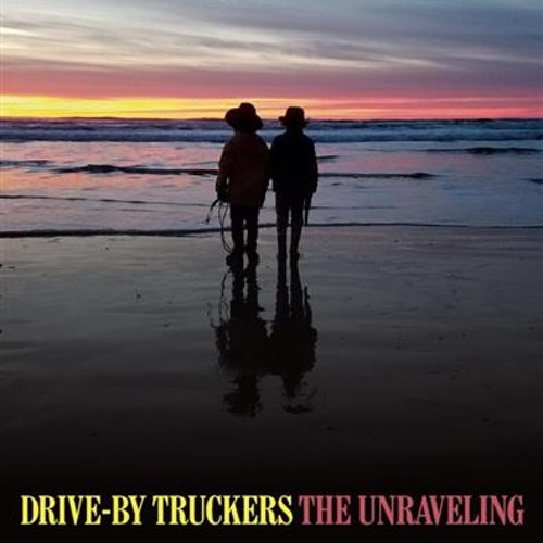Drive by truckers - The unravling Lp