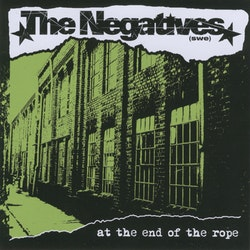 Negatives, The - At the end of the rope Cd