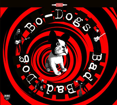 Bo-Dogs ‎– Bad Bad Dog! Lp