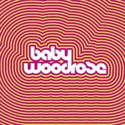 Baby Woodrose – Baby Woodrose Lp