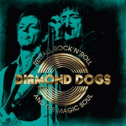 Diamond Dogs - Recall Rock'n'roll and the Magic Soul  Lp