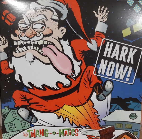Twang-O-Matics, The ‎– Hark Now!7''
