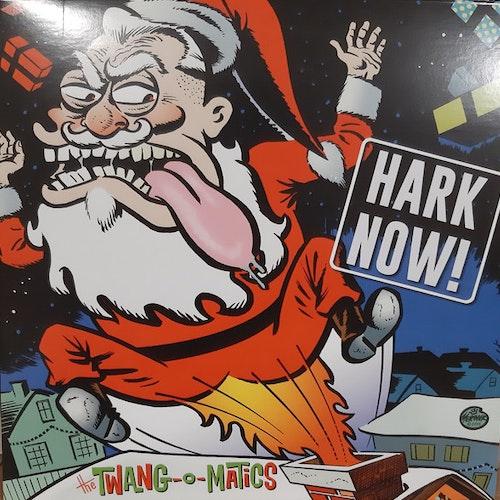Twang-O-Matics, The – Hark Now!7''
