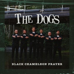 Dogs, The ‎– Black Chameleon Prayer Lp