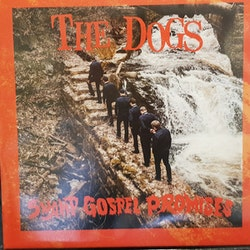 Dogs, The ‎– Swamp Gospel Promises Lp
