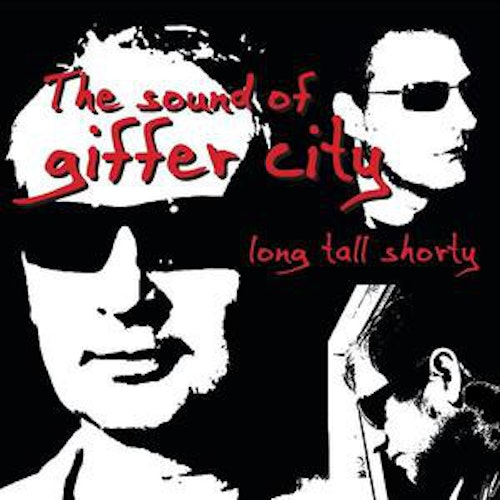Long Tall Shorty – The Sound Of Giffer City lp