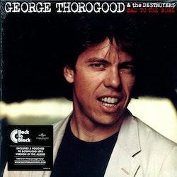 Thorogood George - Bad to the bone Lp + download