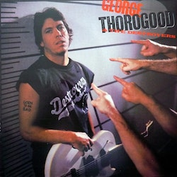 Thorogood George - Born To Be Bad Lp
