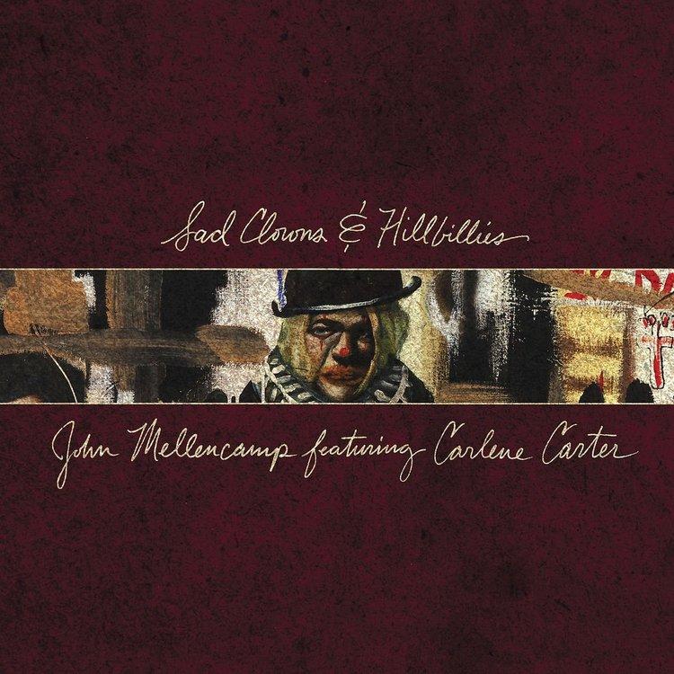 Mellencamp John -Sad Clowns & Hillbillies  Lp