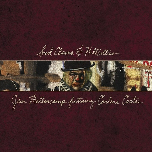 Mellencamp John -Sad Clowns & Hillbillies  Lp