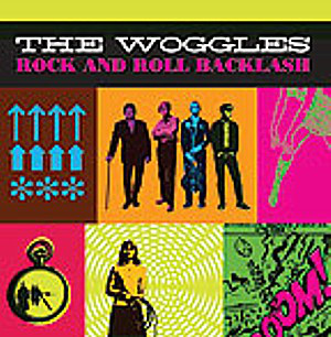 Woggles, The – Rock And Roll Backlash Lp
