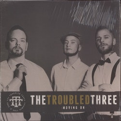 The Troubled Three ‎– Moving On Lp
