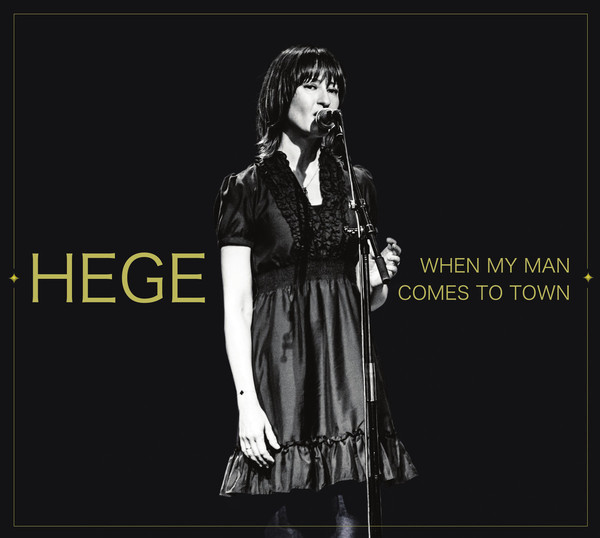 Hege – When My Man Comes To Town Lp