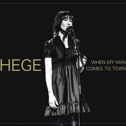 Hege ‎– When My Man Comes To Town Lp