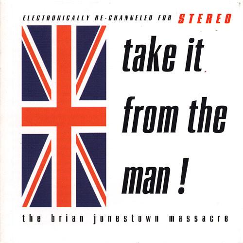 Brian Jonestown Massacre, The – Take It From The Man!  2Lp