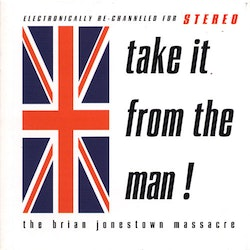 Brian Jonestown Massacre, The ‎– Take It From The Man!  2Lp