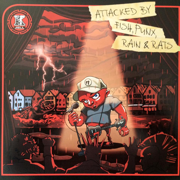 K - Jell ‎– Attacked By Fish, Punx, Rain & Rats Lp