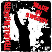 Troublemakers – Made In Sweden Cd