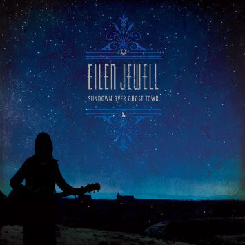 Eilen Jewell ‎– Sundown Over Ghost Town Lp