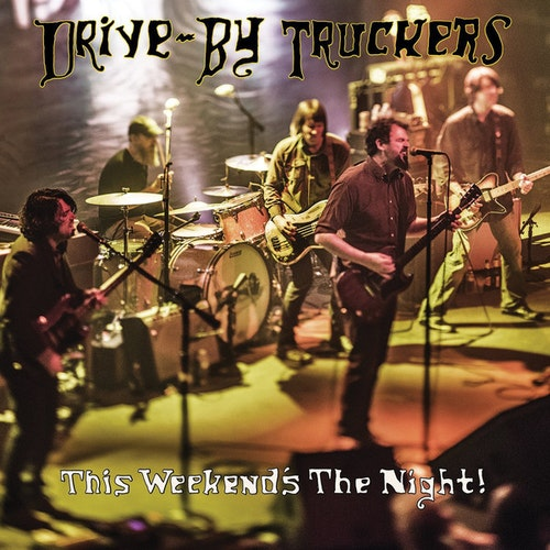 Drive by truckers - This Weekend's The Night!Lp