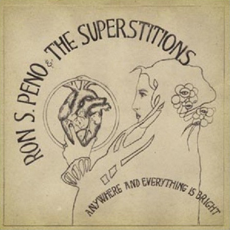 Ron S. Peno And The Superstitions ‎– Anywhere And Everything Is Bright Lp