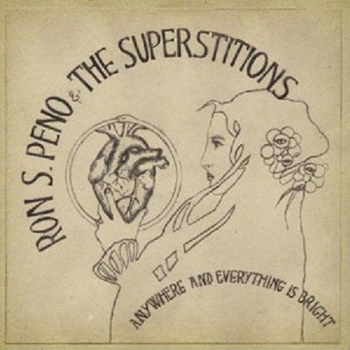 Ron S. Peno And The Superstitions – Anywhere And Everything Is Bright Lp