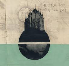 Buffalo Tom – Quiet And Peace Lp