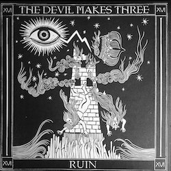 Devil Makes Three, The ‎– Redemption & Ruin Lp