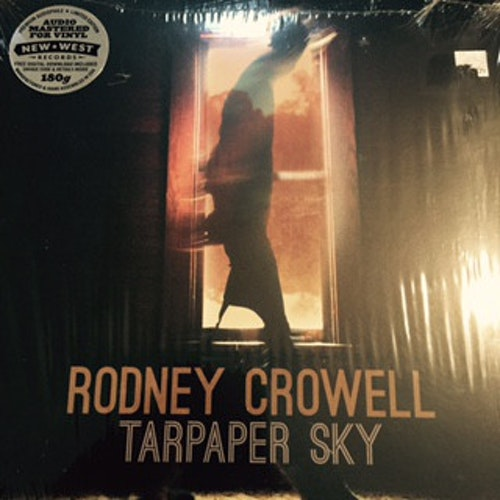 Rodney Crowell – Tarpaper Sky Lp
