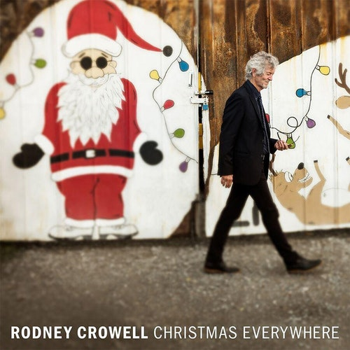 Rodney Crowell ‎– Christmas Everywhere Lp