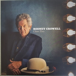 Rodney Crowell ‎– Close Ties Lp