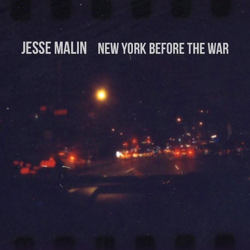 Jesse Malin ‎– New York Before The War Lp