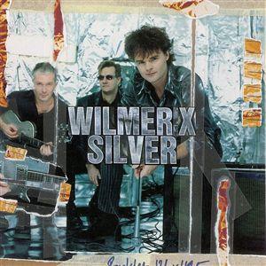 Wilmer X – Silver Lp