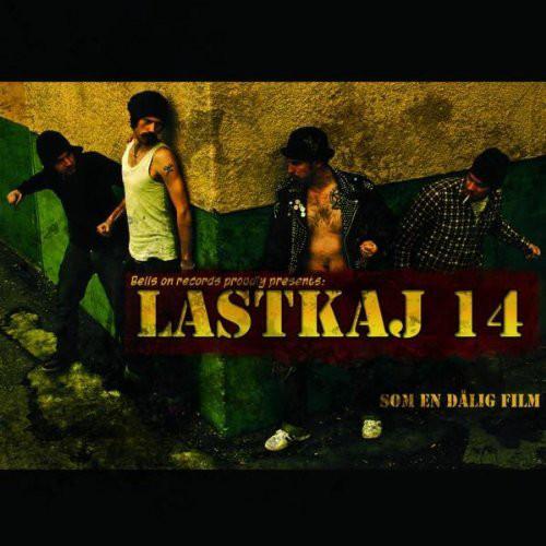 Lastkaj 14 – Som En Dålig Film LPx2
