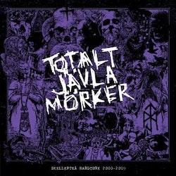 Totalt Jävla Mörker - Skellefteå Hardcore 2000-2009 Lp
