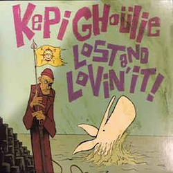 Kepi Ghoulie ‎– Lost And Lovin' It! Lp